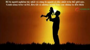10 điều về bố, người làm con sẽ ứa nước mắt khi đọc xong.