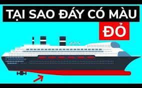 Tại sao rất nhiều tàu thuyền đều sơn màu đỏ phần đáy?