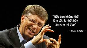 10 câu nói bất hủ của tỷ phú Bill Gates.